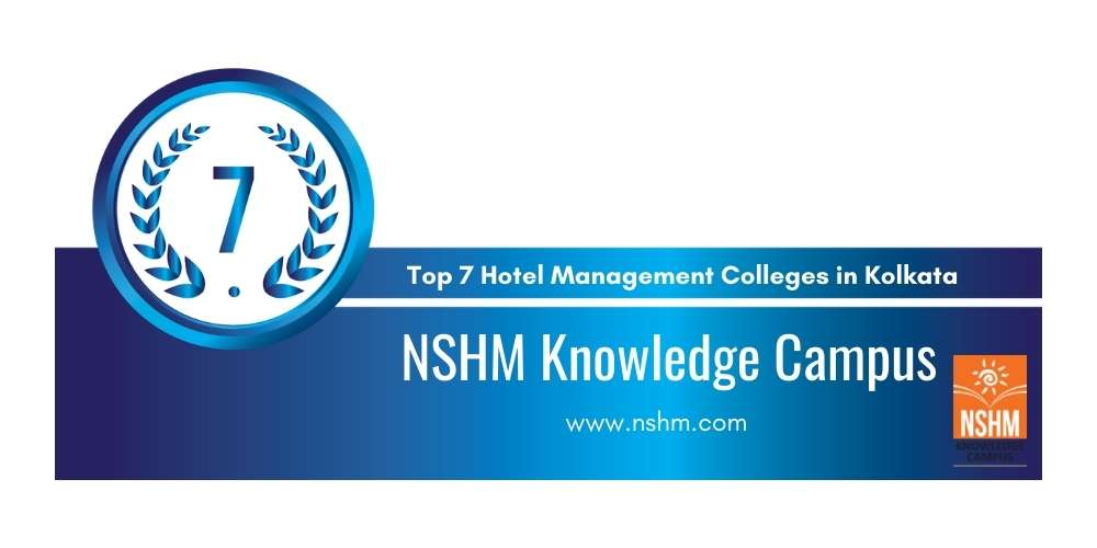 Rank 7 in Top 7 Hotel Management Colleges in Kolkata.