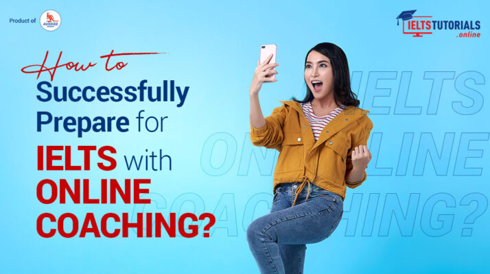 How to Successfully Prepare for IELTS with IELTS Online Coaching