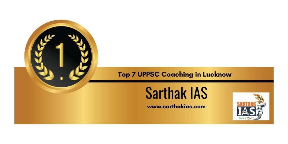 Rank 1 in Top 7 UPPSC Coaching in Lucknow