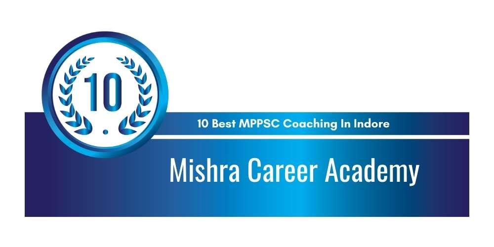 Mishra Career Academy Indore at Rank 10