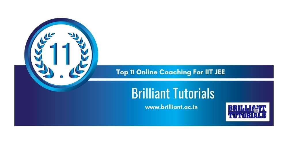 Rank 11 in Top 11 Online Coaching for IIT JEE