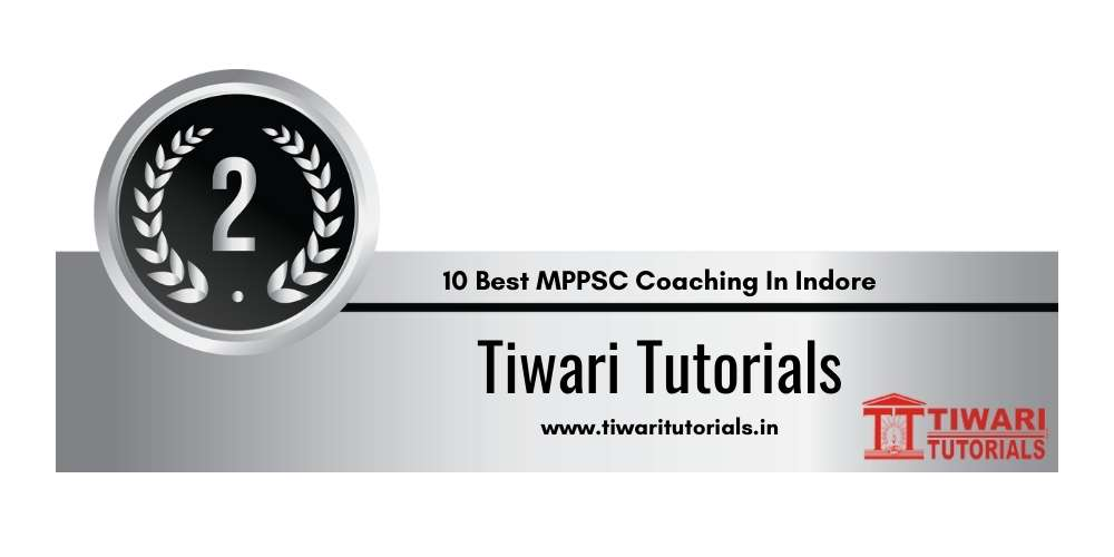 Rank 2 in 10 Best MPPSC Coaching In Indore