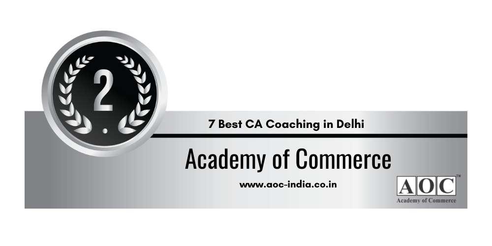 Rank 2 in 7 Best CA Coaching in Delhi