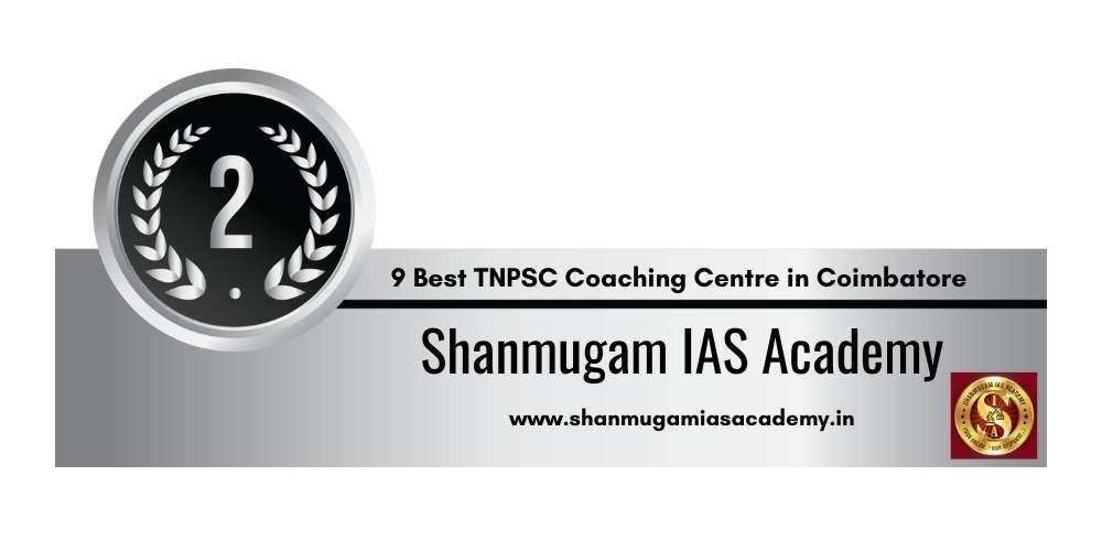 Rank 2 in 9 Best TNPSC Coaching Centre in Coimbatore