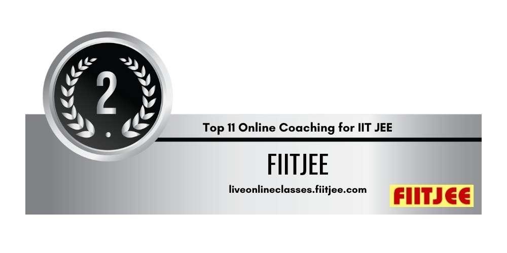 Rank 2 in Top 11 Online Coaching for IIT JEE