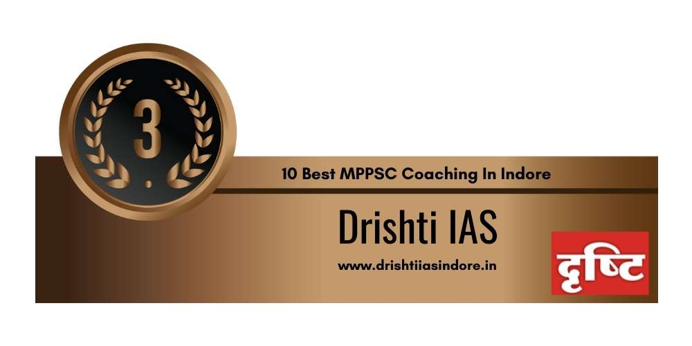 Rank 3 in 10 Best MPPSC Coaching In Indore