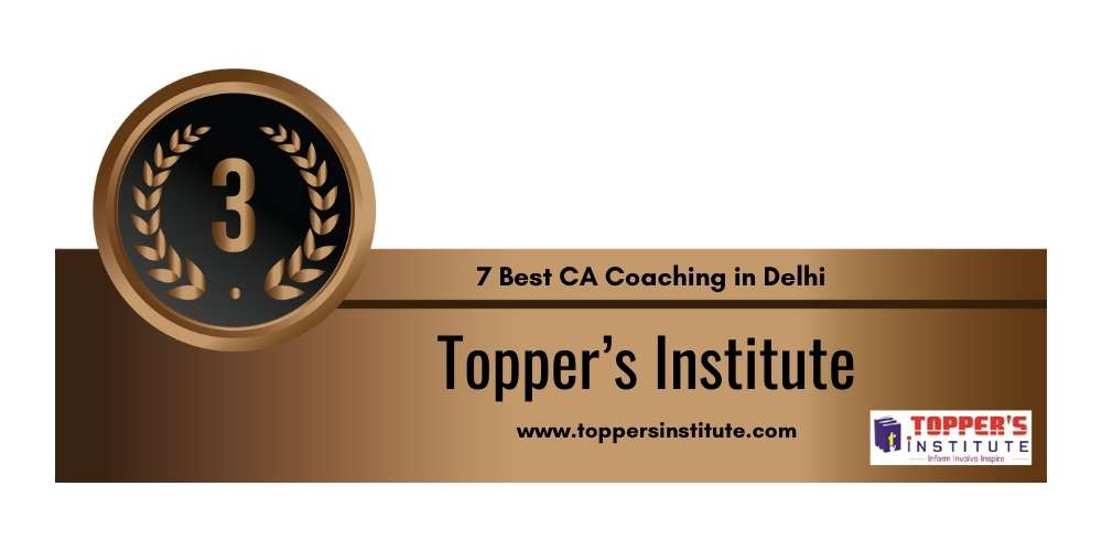 Rank 3 in 7 Best CA Coaching in Delhi