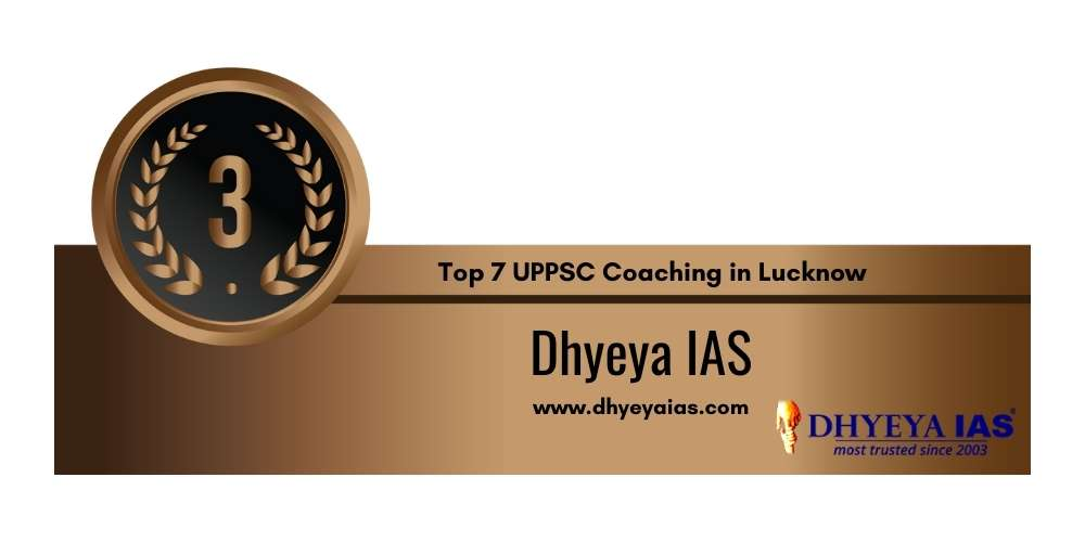 Rank 3 in Top 7 UPPSC Coaching in Lucknow