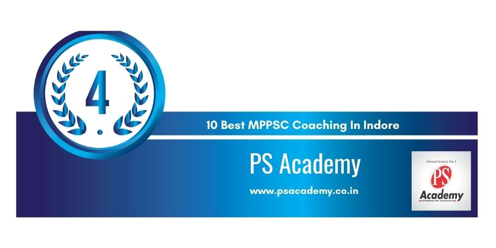 Rank 4 in 10 Best MPPSC Coaching In Indore