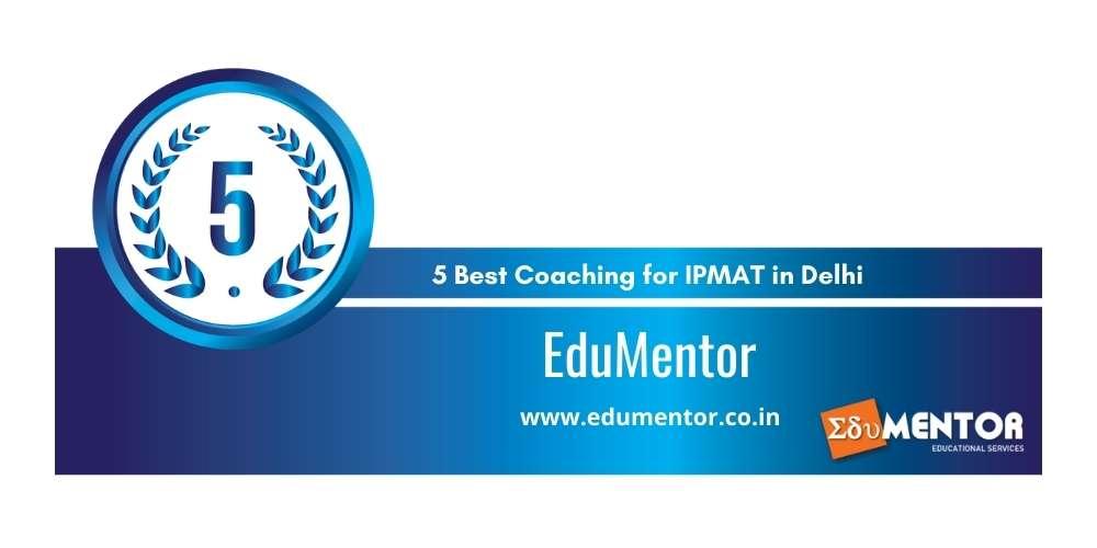 EduMentor Delhi at Rank 5