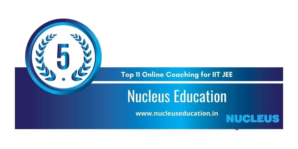 Rank 5 in Top 11 Online Coaching for IIT JEE