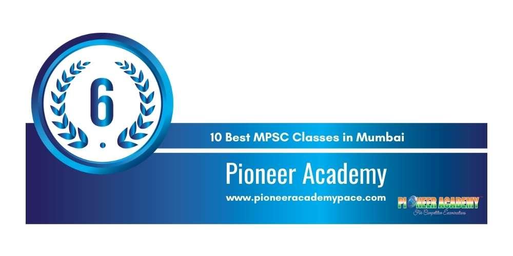 Rank 6 in 10 Best MPSC Classes in Mumbai
