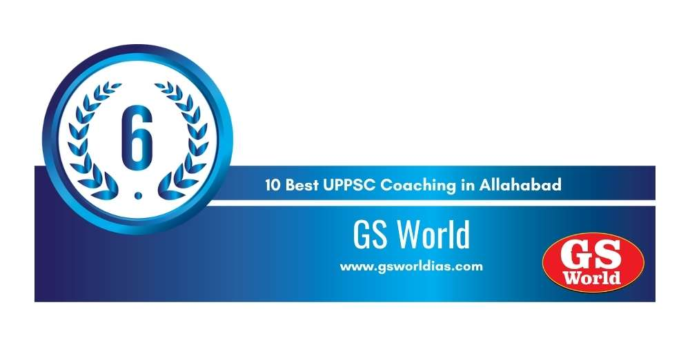 Rank 6 in 10 Best UPPSC Coaching in Allahabad
