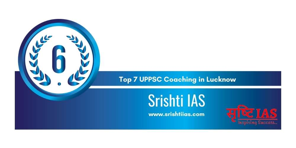 Rank 6 in Top 7 UPPSC Coaching in Lucknow