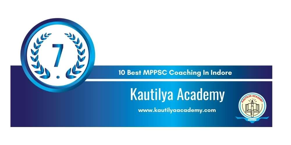 Kautilya Academy Indore at Rank 7