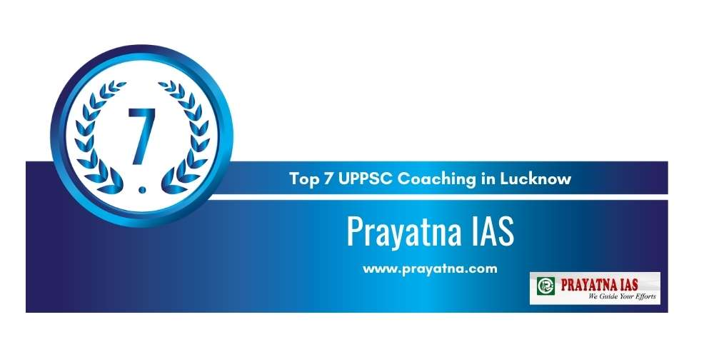 Rank 7 in Top 7 UPPSC Coaching in Lucknow