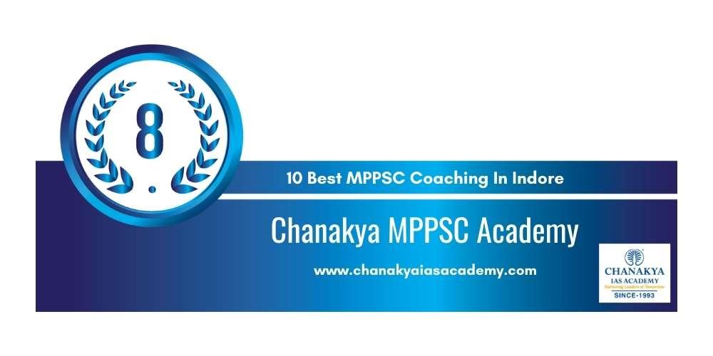 Chanakya MPPSC Academy Indore at Rank 8