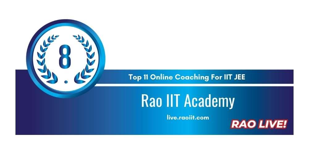 Rank 8 in Top 11 Online Coaching for IIT JEE