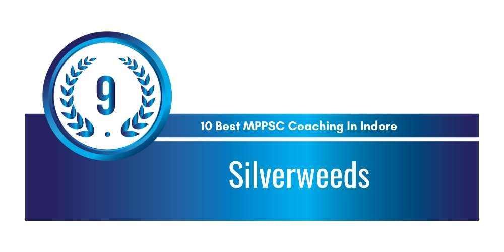 Silverweeds Indore at Rank 9
