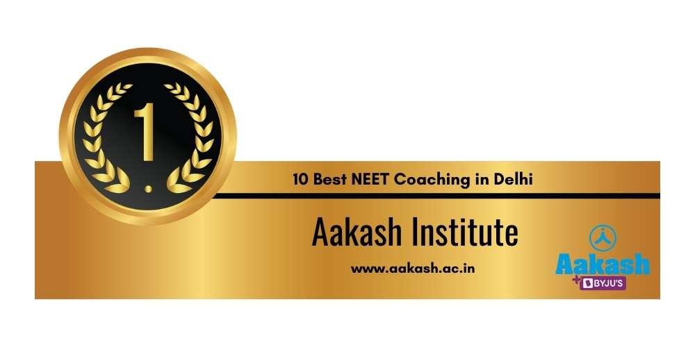 Rank 1 in 10 Best NEET Coaching in Delhi