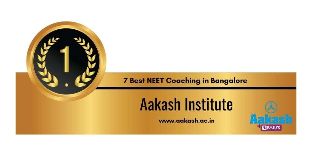 Rank 1 in 7 Best NEET Coaching in Bangalore