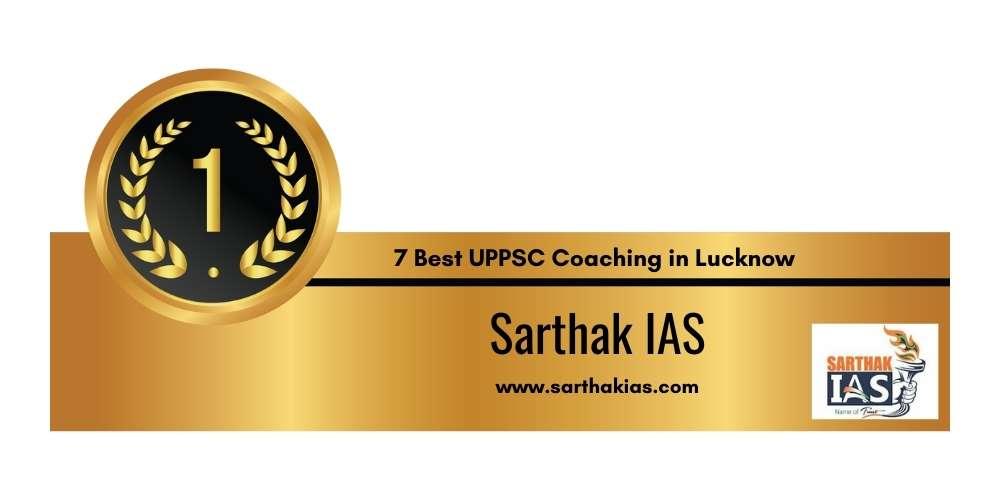 Rank 1 in 7 Best UPPSC Coaching in Lucknow