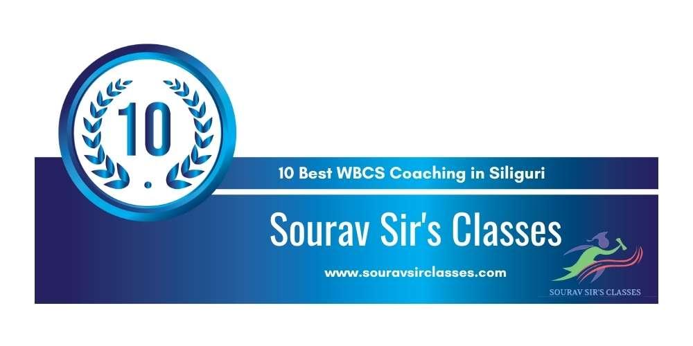 Sourav Sir's Classes Siliguri at Rank 10