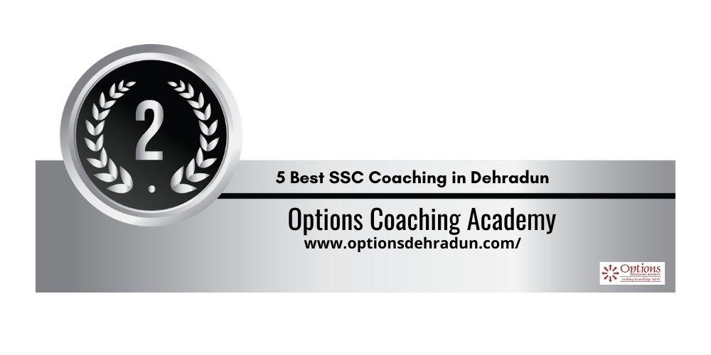 Rank 2 SSC Coaching in Dehradun