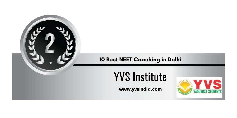 Rank 2 in 10 Best NEET Coaching in Delhi