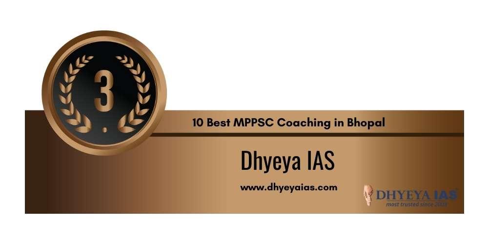 Rank 3 in 10 Best MPPSC Coaching in Bhopal
