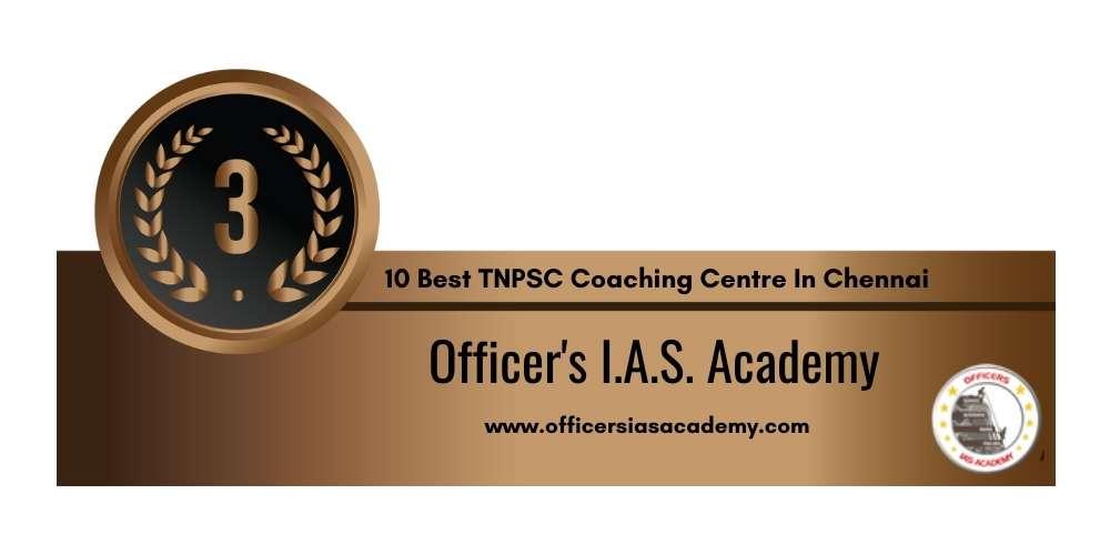 Rank 3 in 10 Best TNPSC Coaching Centre in Chennai