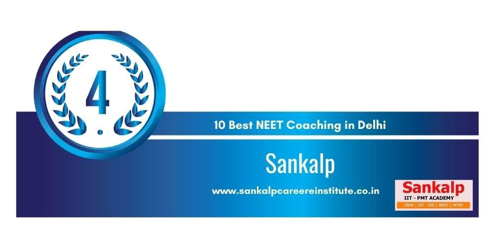 Rank 4 in 10 Best NEET Coaching in Delhi