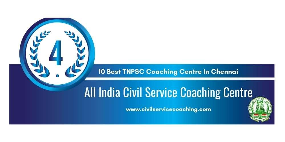 Rank 4 in 10 Best TNPSC Coaching Centre in Chennai