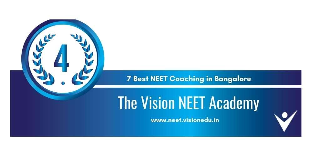 The Vision NEET Academy Bangalore at Rank 4