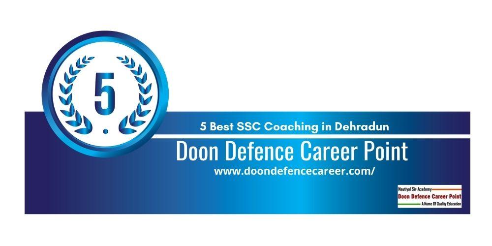 Rank 5 SSC CGL Coaching in Dehradun