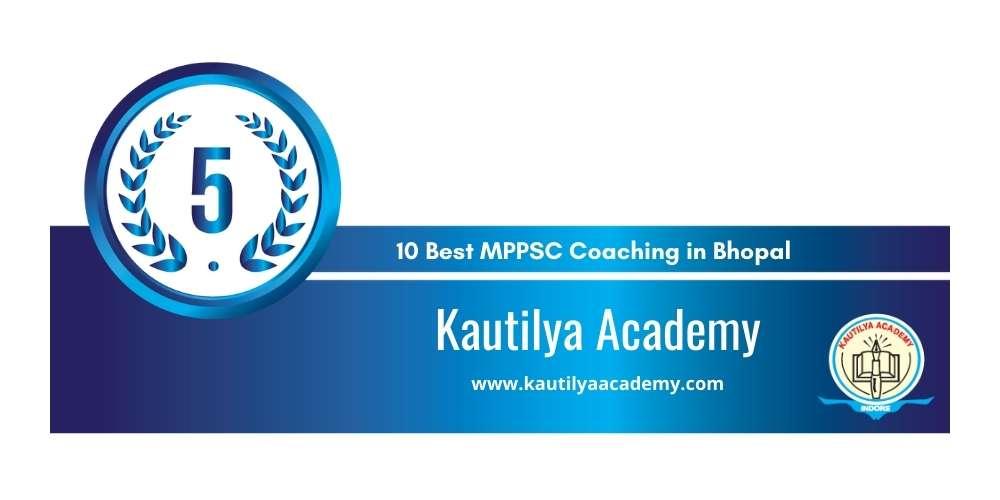 Rank 5 in 10 Best MPPSC Coaching in Bhopal