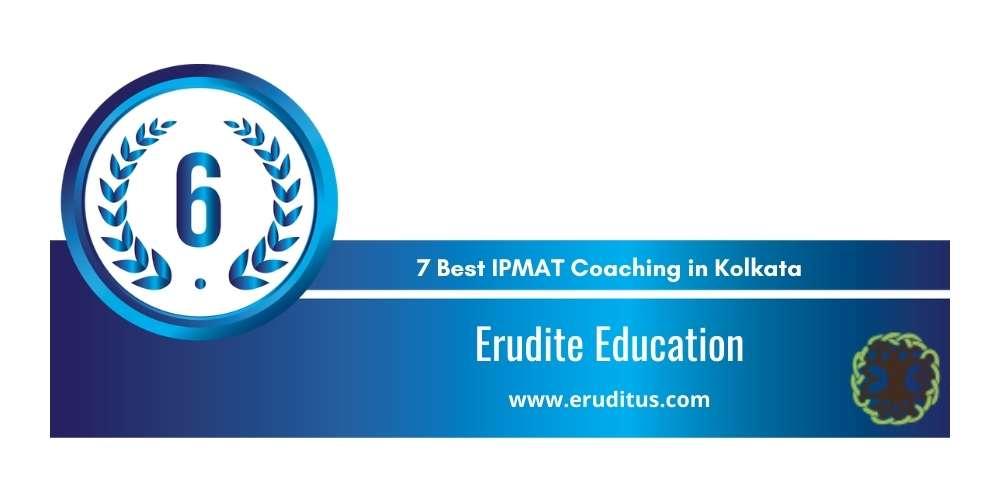 Erudite Education Kolkata at Rank 6