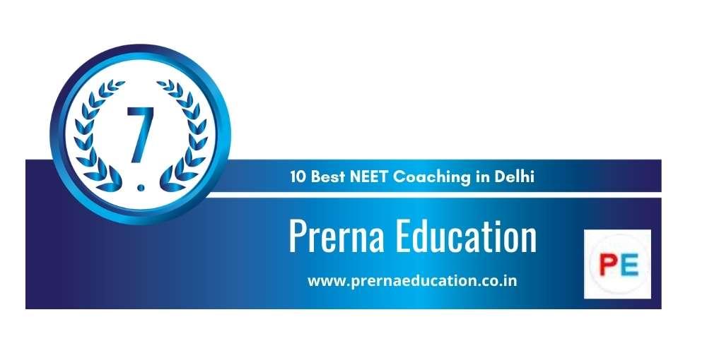 Rank 7 in 10 Best NEET Coaching in Delhi
