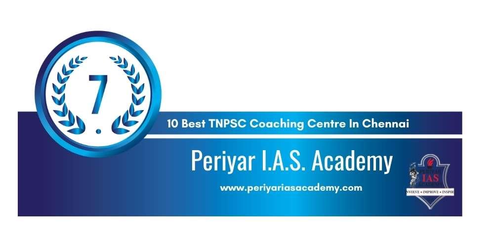 Rank 7 in 10 Best TNPSC Coaching Centre in Chennai