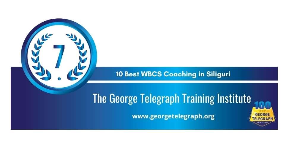 Rank 7 in 10 Best WBCS Coaching in Siliguri
