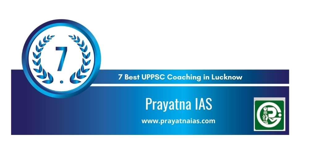 Prayatna IAS Lucknow at Rank 7