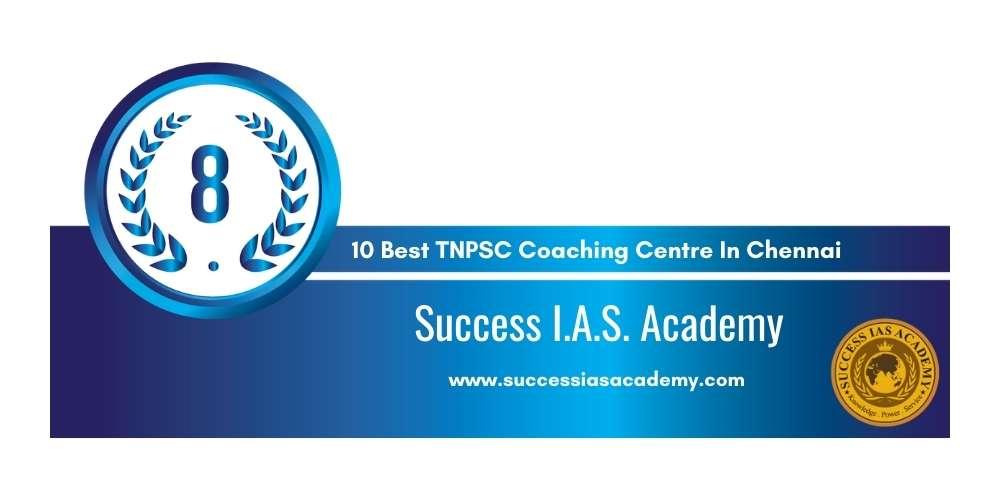 Success IAS Academy Chennai at Rank 10