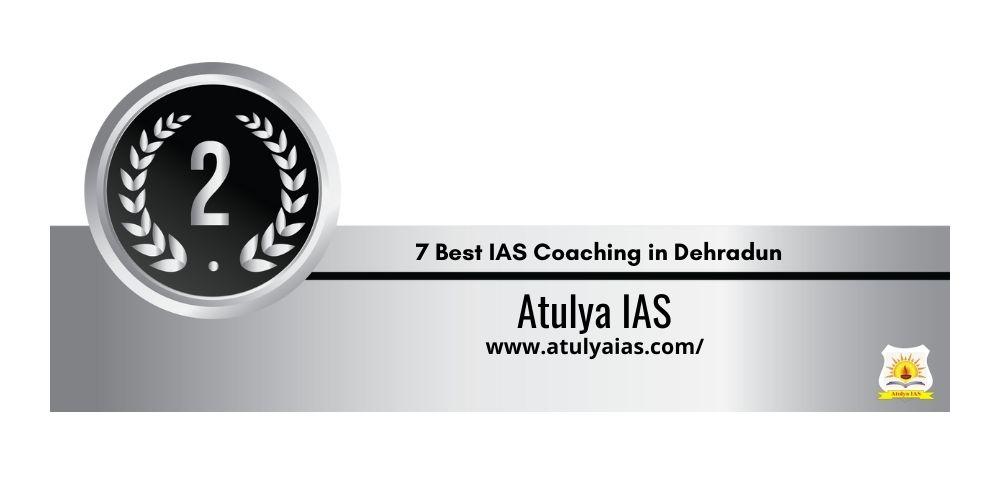 Rank 2 One of the Best IAS Coaching in Dehradun