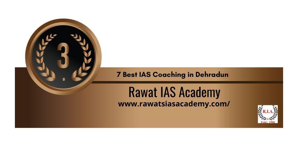 Rank 3 IAS Coaching in Dehradun