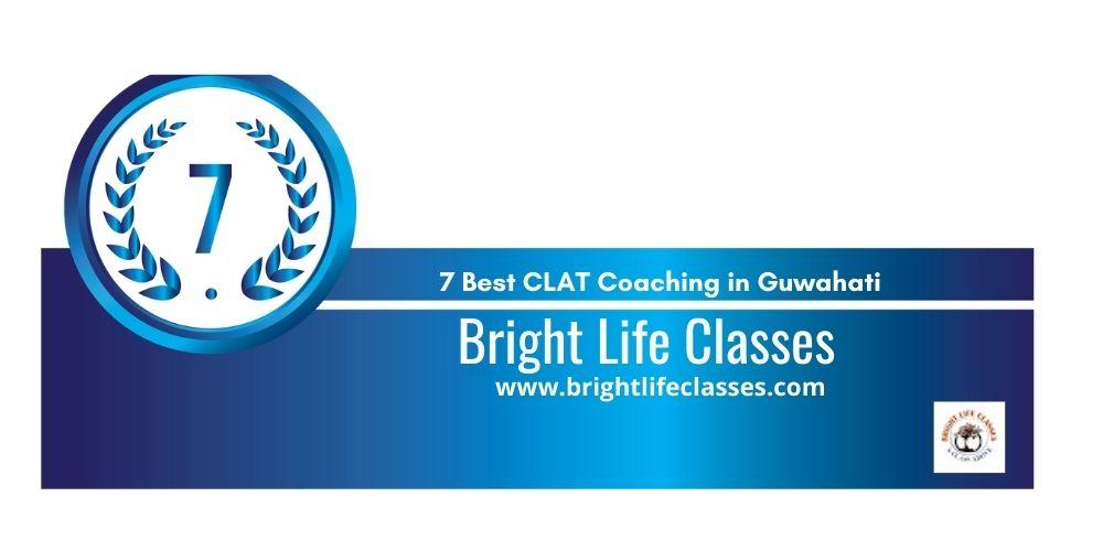 Rank 7 clat coaching classes in guwahati